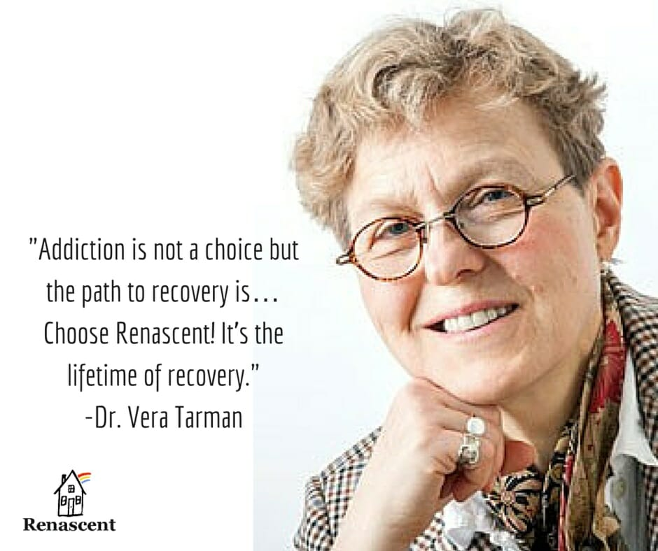 Dr. Vera Tarman Medical Director at Renascent Addiction Treatment Centre