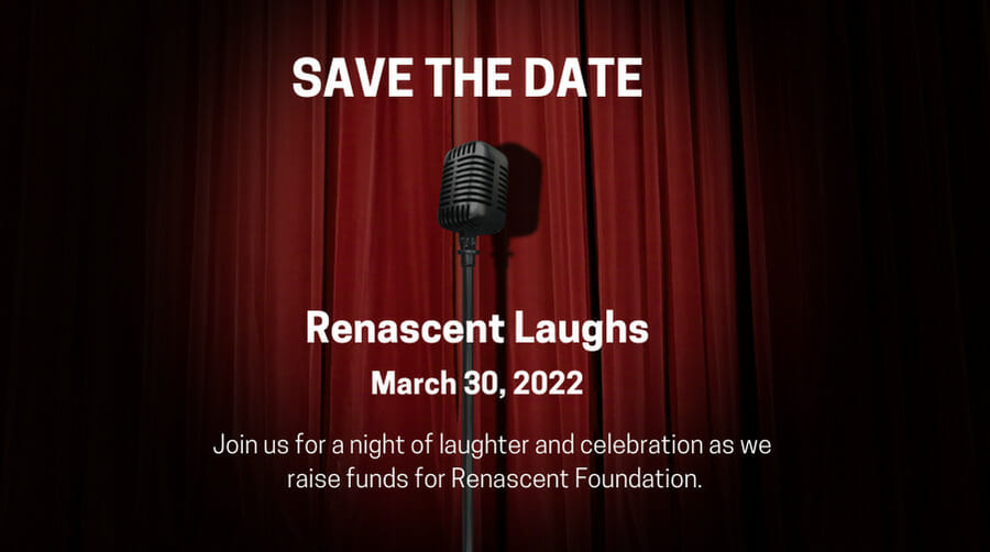 Renascent Laughs - Save the Date March 30, 2022